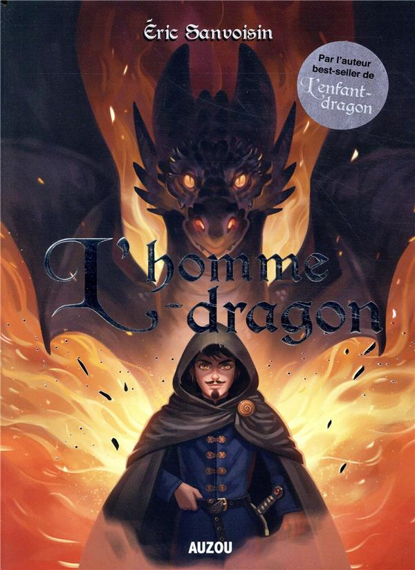 LA SAGA DES DRAGONS - L'HOMME-DRAGON